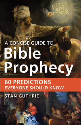 A Concise Guide to Bible Prophecy book