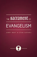 The Sacrament of Evangelism book