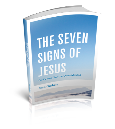 The Seven Signs of Jesus | StanGuthrie com